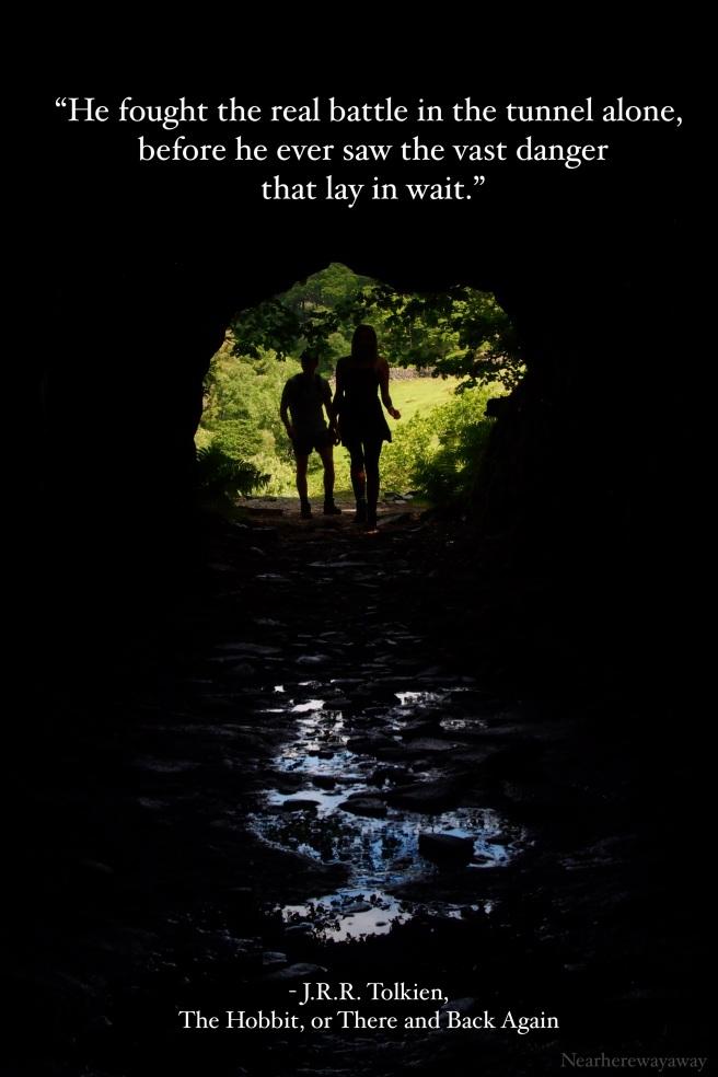 Nearherewayaway Tunnel+ Hobbit quote