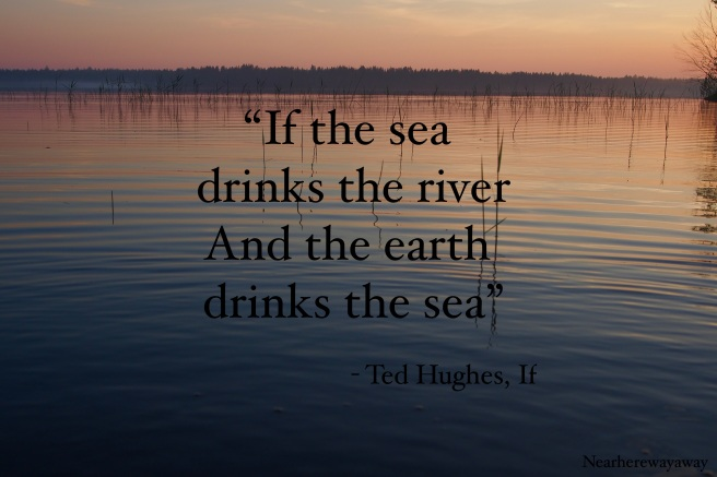 Lake at night and Ted Hughes quote